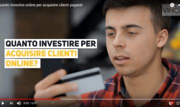 Quanto Investire per Acquisire Clienti Online