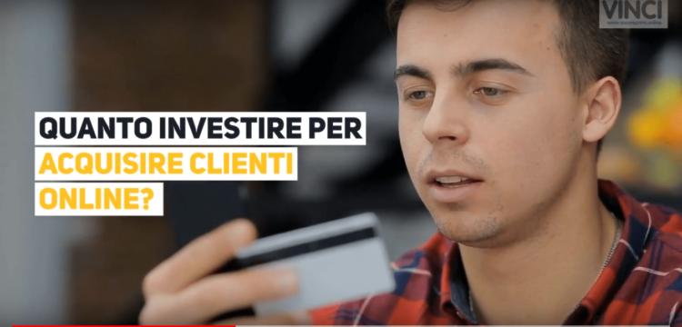 investimento online per acquisire clienti